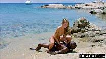 BLACKED Strong black man fucks blonde tourist o... Thumbnail