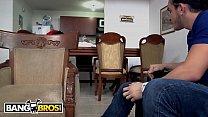 Image: BANGBROS - Latina MILF Maid Casandra Cleans and Fucks For Extra Cash