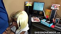 12748 Pressured My Shy Black Secretary To Suck My Dick & With Those Huge Knockers POV Out Then Spread Her Juicy Ass Cheeks Open, Hot Assistant Msnovember on Sheisnovember preview