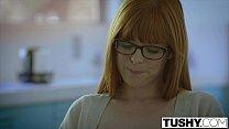 TUSHY Lana Rhoades' Anal Awakening Part 1 Preview