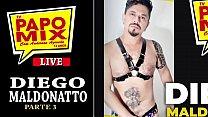 LIVE PAPOMIX - Pornstar Diego Maldonatto fala das cenas na produtora MundoMais - Parte 3 - Twitter @TVPapoMix