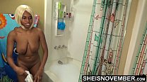 Massive Natural Saggy Tits Ebony Girl Sheisnovember Cute Hangers Undressing In Bath Room Pulling Panties Down Sexy Ass And Bra Off Busty Chest