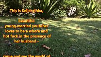 5332 youtuber young beautiful married loves to be a slut and hot fuck in the presence of her husband - come and see the world of Kellenzinha hotwife preview