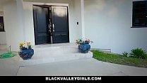 16549 BlackValleyGirls - Cute Ebony Teen Sneaks Around Dad To Fuck Bf preview