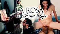 The rose of doña Lupe - porn version - Cap 1 - The Virgin