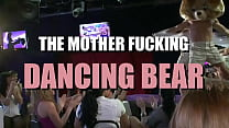 It's The Mother Fucking Dancing Bear!