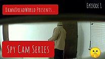 Spy Cam Series   EP1