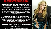 Pierced Apid & Zlata in lesbian anal fisting fun