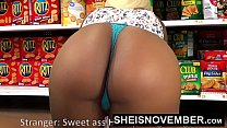19900 HD Young Big Ass Black Girl Hardcore Doggystyle In Walmart Msnovember Must Fuck Stranger To Buy Her Food Using Her Cute Ass And Little Mouth To Pay Hd Sheisnovember preview