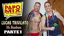 #Suite69 - Especial de Carnaval - Mr. Bumbum Lucas Trivilato em entrevista especial ao PapoMix - Parte 1 - WhatsApp PapoMix (11)94779-1519