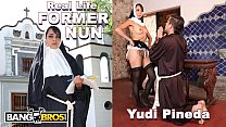BANGBROS - Sacrilegious REAL LIFE Former Nun Yudi Pineda Has Secret Desires