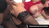 Texas Cougar Deauxma & Colombian Ariella Ferrera Fuck BBC!
