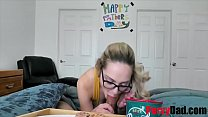 Nerd Teen Daughter Does Nice Things For Daddy- Aften Opal