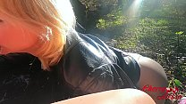 Amateur Sloppy Blowjob Big Dick and Fuck Outdoor - Forest Sex صورة
