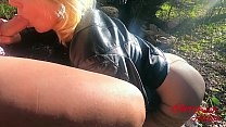 9105 Amateur Sloppy Blowjob Big Dick and Fuck Outdoor - Forest Sex preview