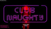 Club Naughty Uncensored