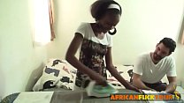 Young African teen working as personal maid pleasured bareback fucking thumbnail