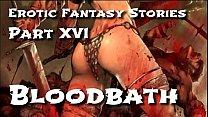 Erotic Fantasy Stories 16: Bloodbath