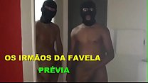 THE BROTHERS OF FAVELA-PREVIA