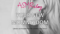 EroticAudio - Your New Mommy Dom, MDLB - ASMRiley