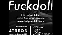 My Fuckdoll: Pussy Licking, Rough Sex & Aftercare (feelgoodfilth.com - Erotic Audio Porn for Women)