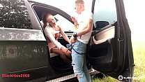 12428 Babe Sloppy Blowjob Huge Cock Best Friend Husband and Rough Sex in the Car preview