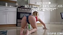 My Step Sisters Sexy Ass Katie Kush