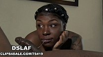 Ebony Teen With A Deepthroat Sloppy Head Pussy Mouth- DSLAF