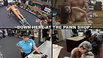 XXX PAWN - Join Us Down Here At The Pawn Shop For An Excellent Compilation Video