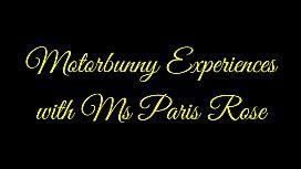 Motorbunny Experiences with Ms Paris Rose