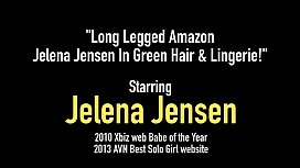 Long Legged Amazon Jelena Jensen In Green Hair &amp_ Lingerie!