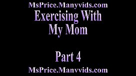 Exercising With My Mom Part 4