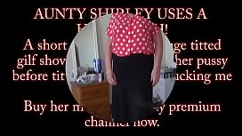 The Panty Pervert visits huge breasted Aunty Shirley for hairbrush masturbation and big tit fun