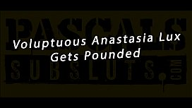 PASCALSSUBSLUTS - Insatiable Anastasia Lux choked and fucked