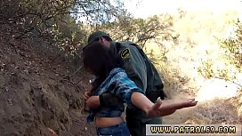Virgin blowjob Mexican border patrol agent has his own ways to fend