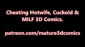 Cheating MILF Hotwife &amp_ Cuckold 3D Comics