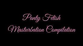 Panty Fetish Masturbation Compilation