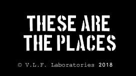 &quot_These are the places&quot_ [2018] - webtrailer