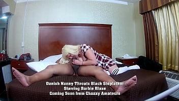 Danish Nanny Throats Black Stepfather