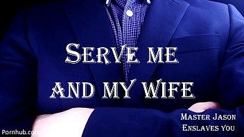 You Will Serve Me and My Wife (MasterJasonEnslavesYou)