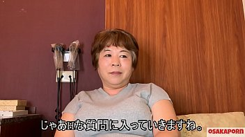 57 years old Japanese fat mama with big tits talks in interview about her fuck experience. Old Asian lady shows her old sexy body. coco1  MILF BBW Osakaporn 10 min