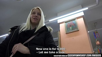Czech Pawn Shop - Young Girl Likes to Swallow 12 min