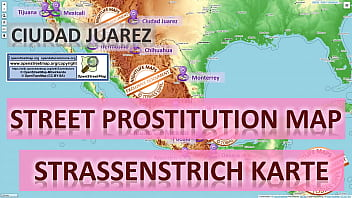 Ciudad Juarez, Mexico, Sex Map, Street Prostitution Map, Massage Parlours, Brothels, Whores, Escort, Callgirls, Bordell, Freelancer, Streetworker, Prostitutes