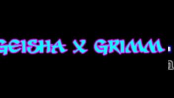 Introducing Geisha Grimm 93 sec