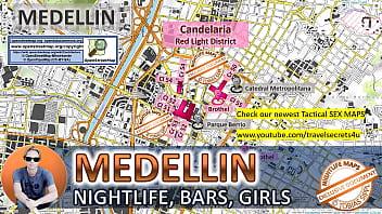 Medellin, Colombia, Sex Map, Street Prostitution Map, Massage Parlours, Brothels, Whores, Escort, Callgirls, Bordell, Freelancer, Streetworker, Prostitutes