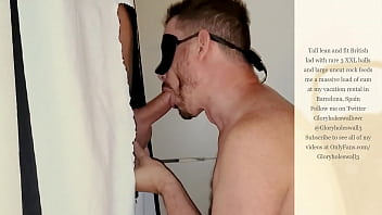 Tall super hot hung uncut British stud with 3 huge balls feeds me an enormous load of cum at my private gloryhole