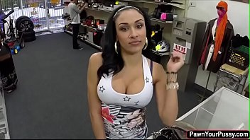 Hot chick handjob Hot and busty latina gets pounded in the pawnshop for cash