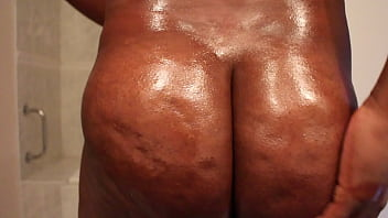 Oiling my big ass...