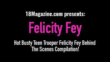 Hot Busty Teen Trooper Felicity Fey Behind The Scenes Compilation!