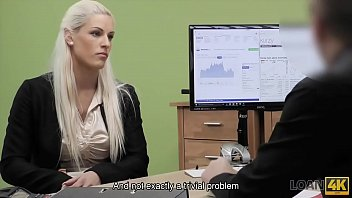 LOAN4K. Agent promisses a lot of money to hottie is she pleases him 12 min